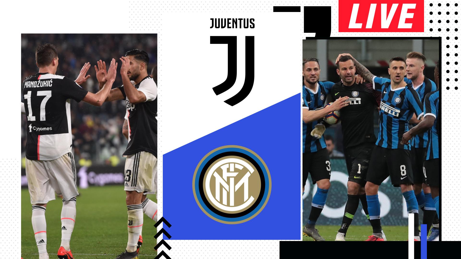 Diretta Juventus Inter Live Dove Vederla In Tv E Streaming Goal Com