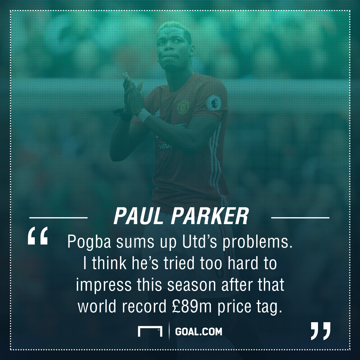 Paul Pogba Paul Parker Manchester United