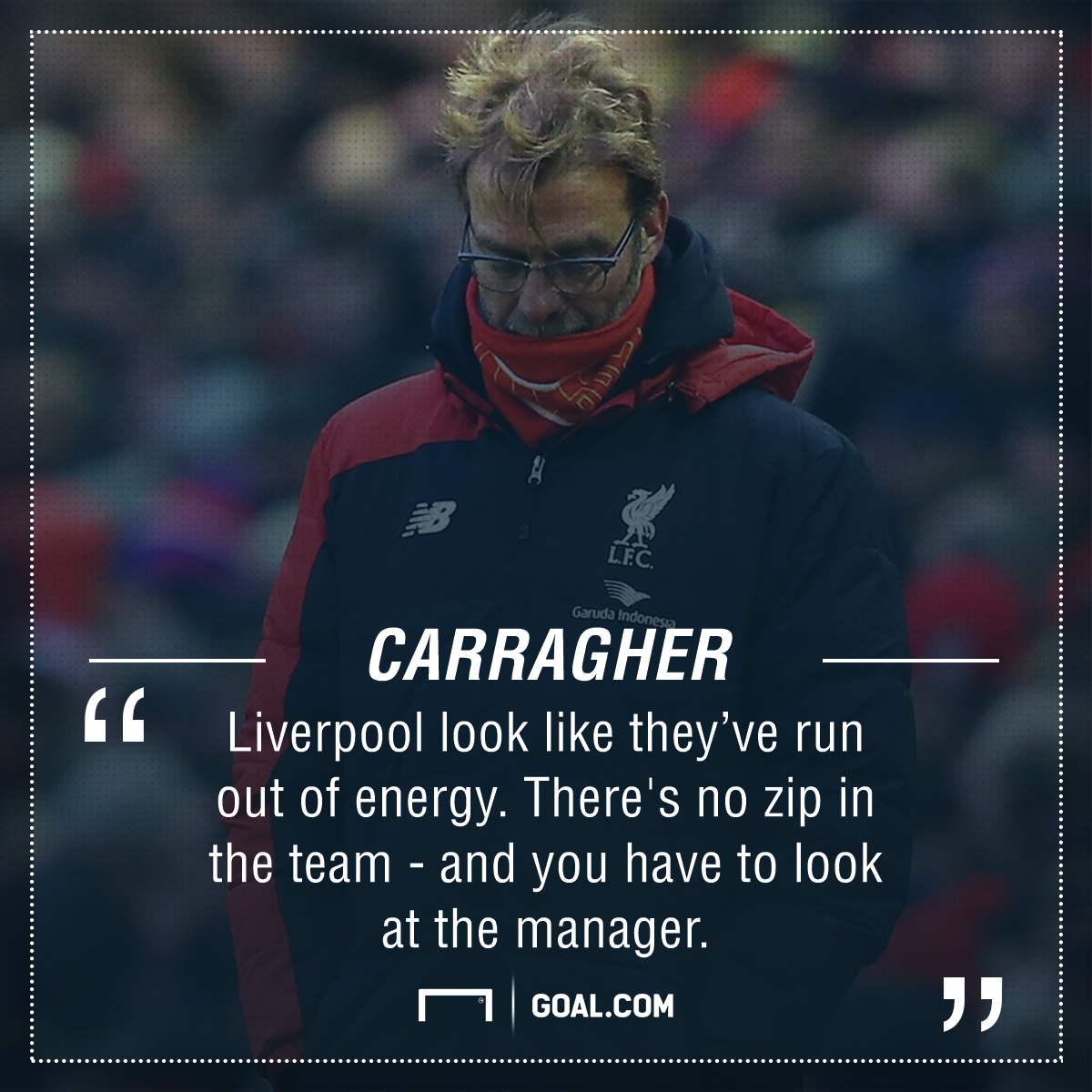 Jurgen Klopp Jamie Carragher quote PS