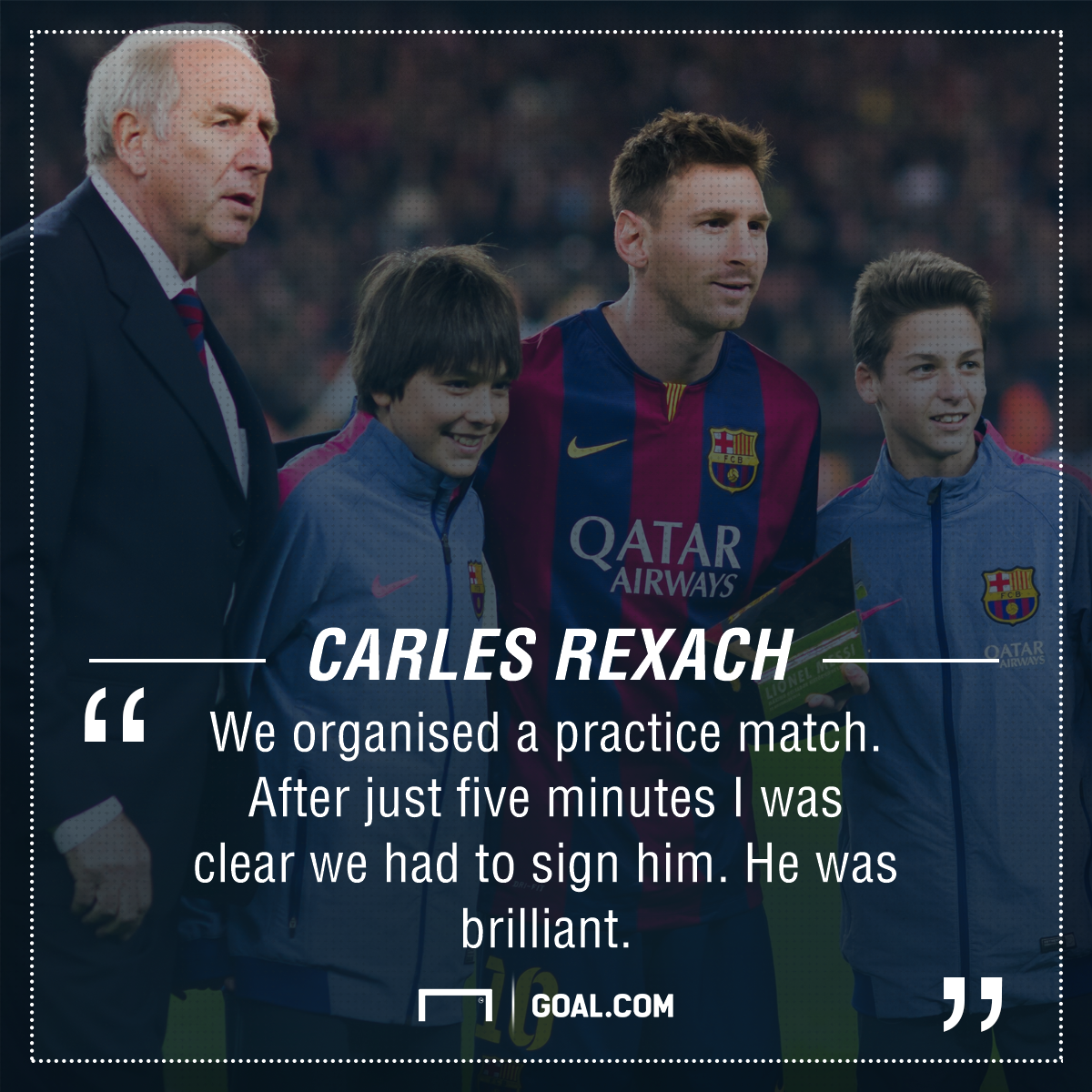 Rexach Messi quote
