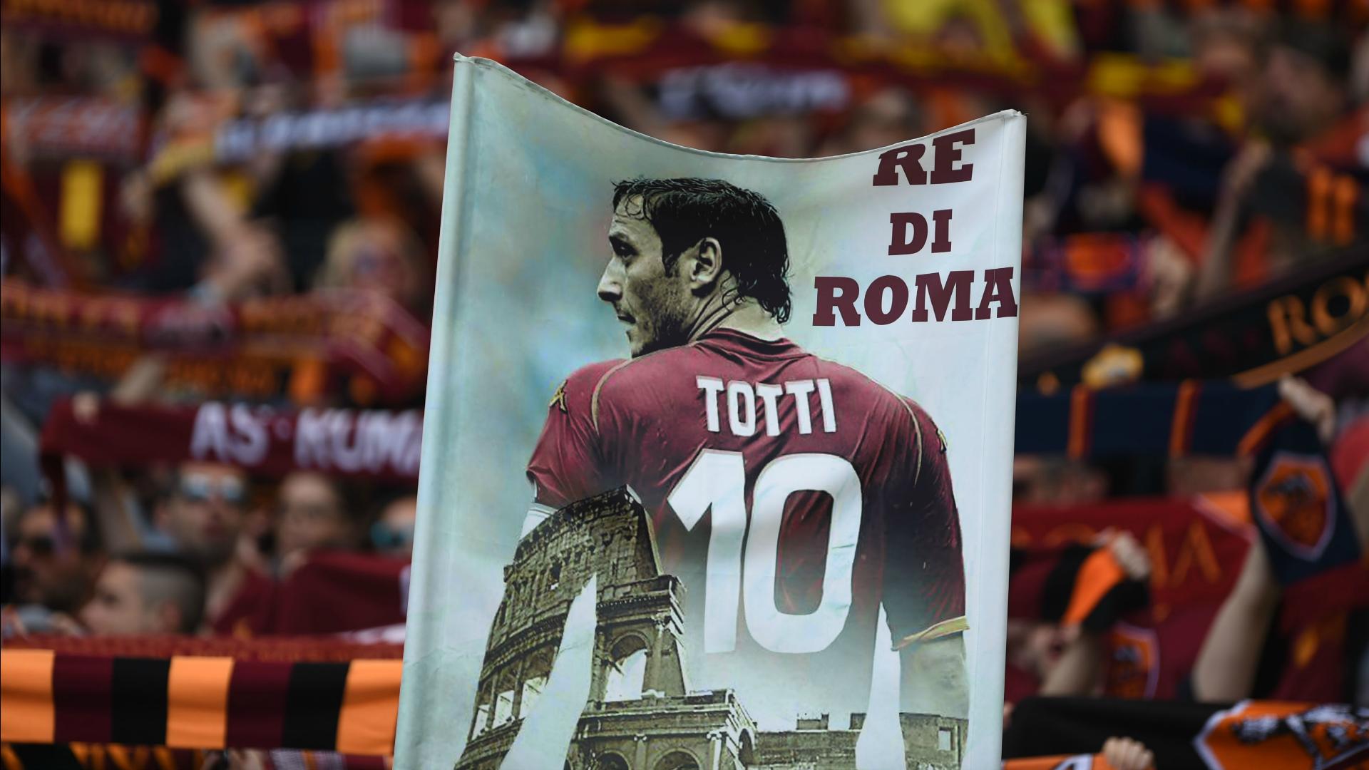 Roma fans banner for Francesco Totti