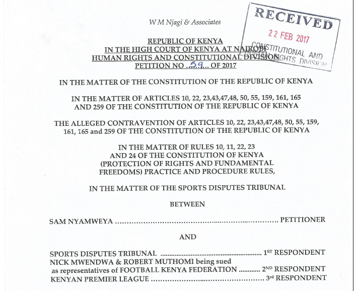 Introduction of Sam Nyamweya's case against KPL,FKF and SDT on league stalemate