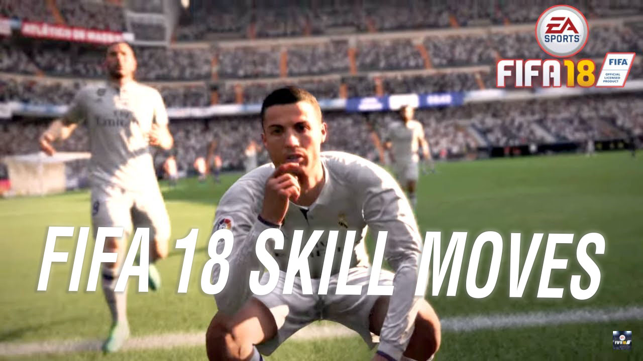 FIFA 18 Skill Moves: How to do all the new and five-star ...