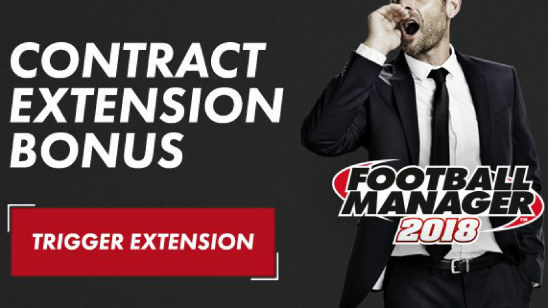 Football Manager 2018 contract extension bonus