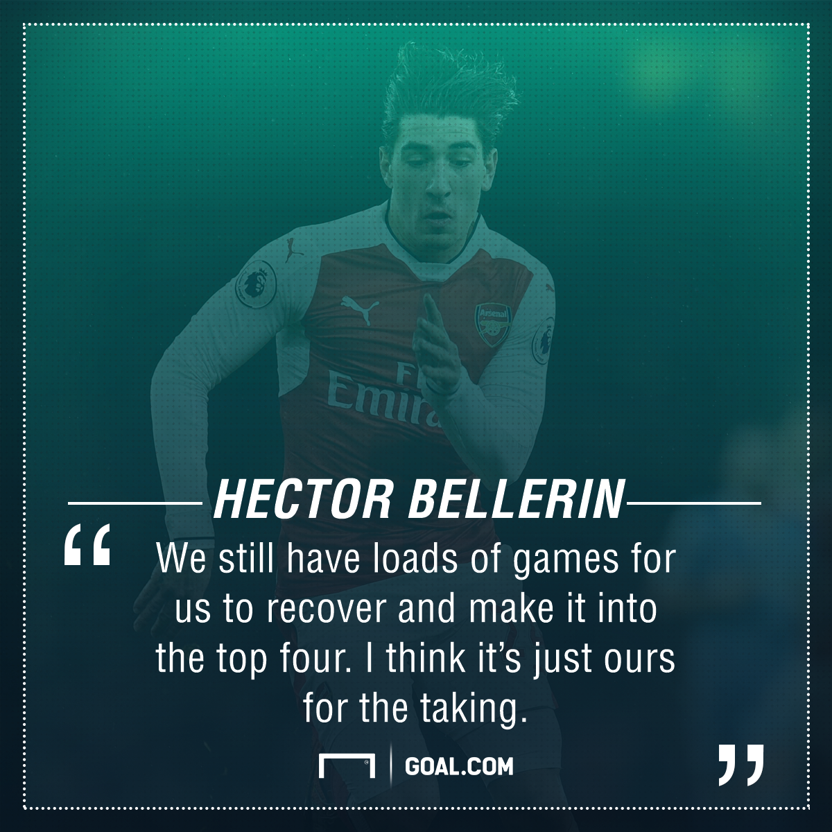 Hector Bellerin Arsenal top four