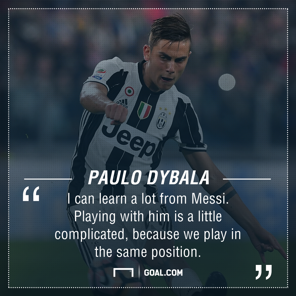 Dybala Messi quote