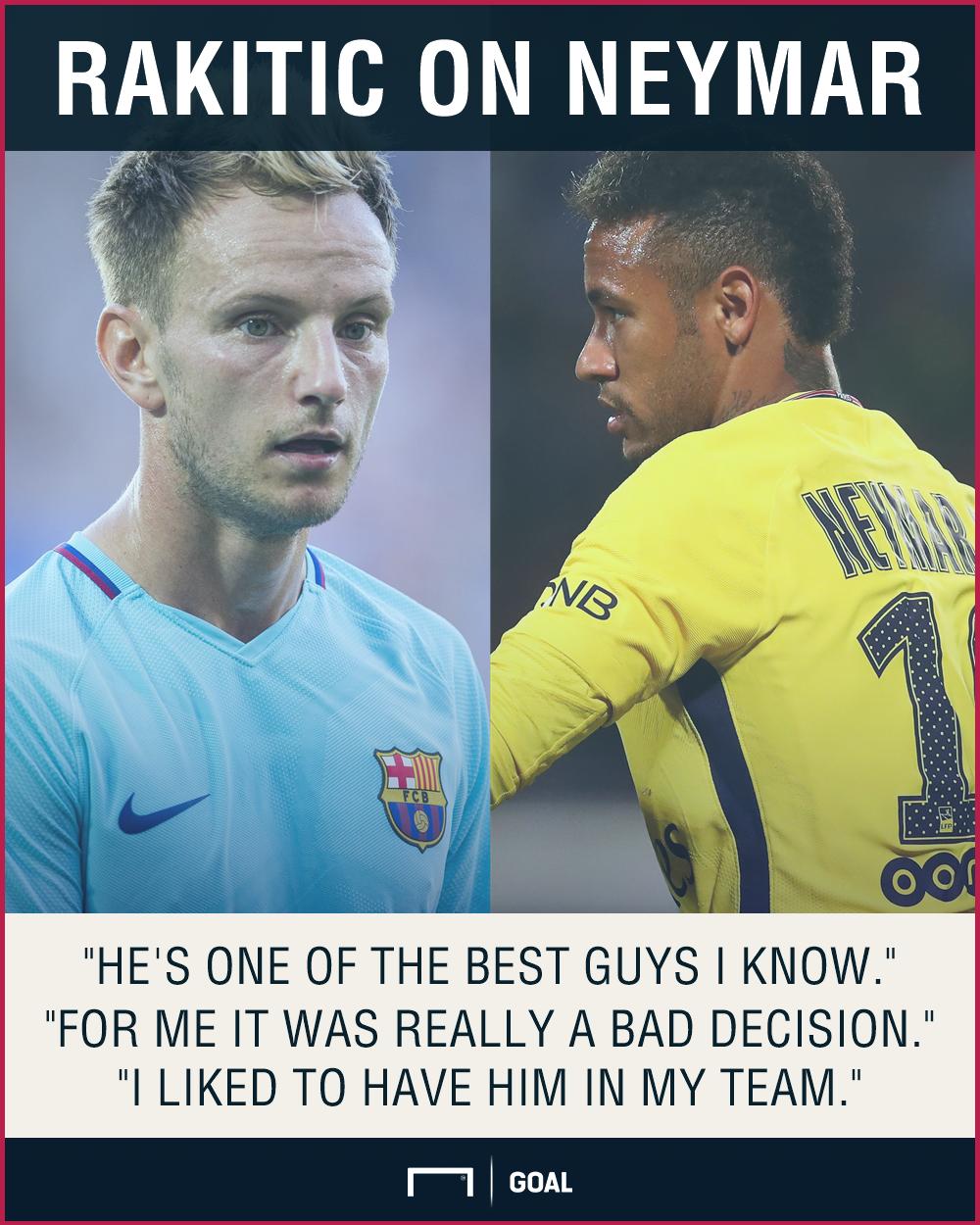 Ivan Rakitic Neymar Barcelona bad decision