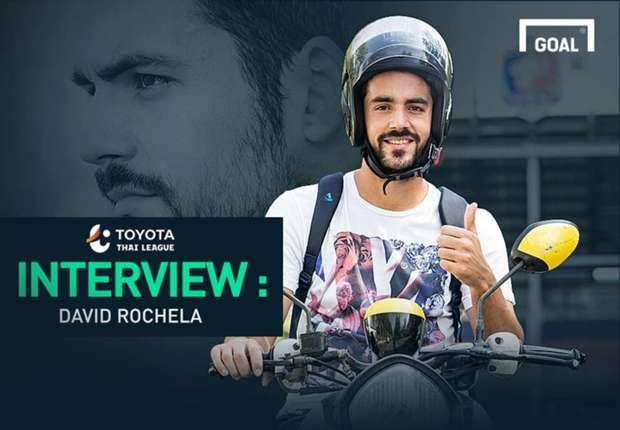 Toyota Thai League Interview : รองแชมป์โลกสู่แว๊นซ์บอยเจ้าท่า - ดาบิด โรเชลา
