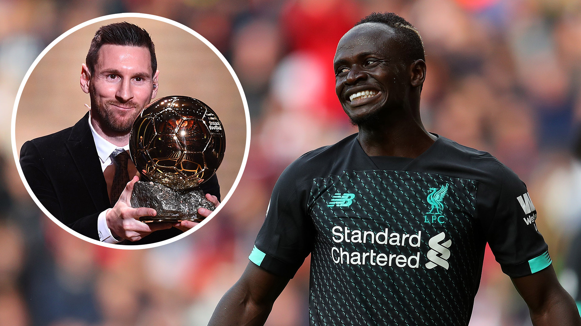 Messi voted for Mane to win The Best award & says it's a 'shame' he was fourth in Ballon d'Or voting