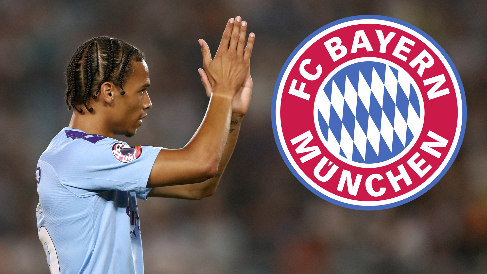Bayern won't rule out fresh move for Man City star Sane