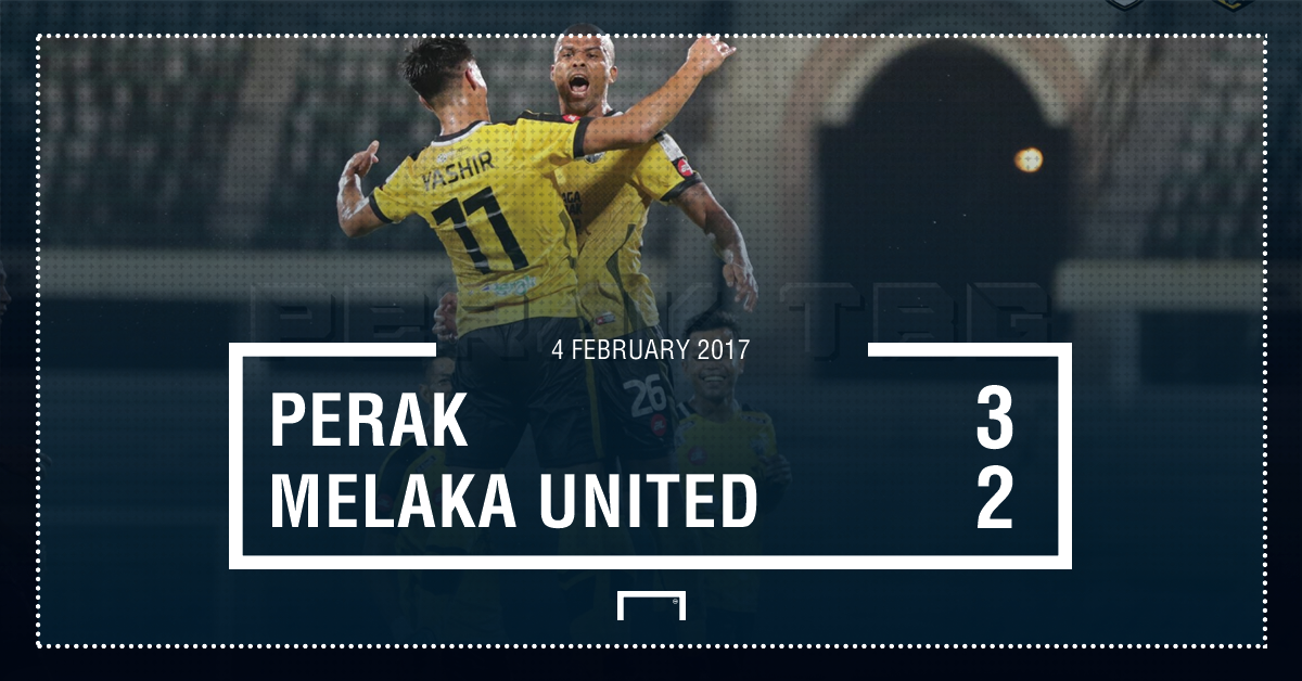 Result Perak Melaka United Super League 2017