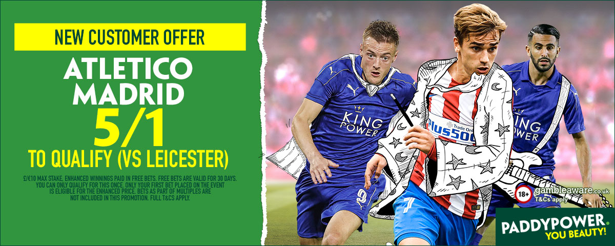 PP ENAHNCED ATLETICO MADRID V LEICESTER