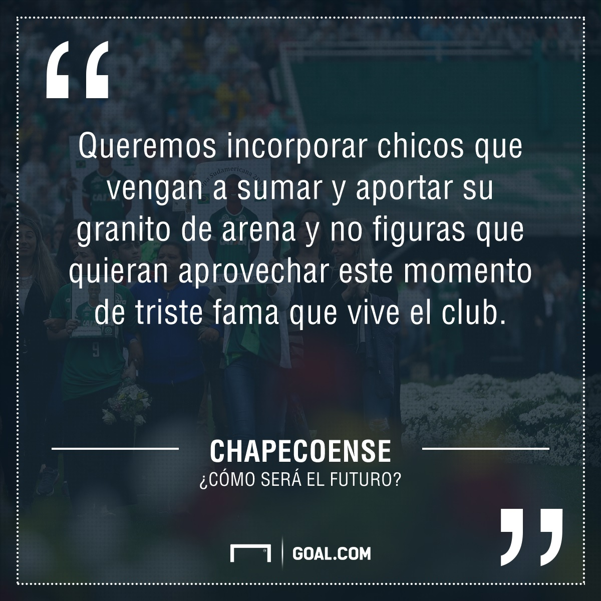 Chapecoense no quiere estrellas que se aprovechen del momento