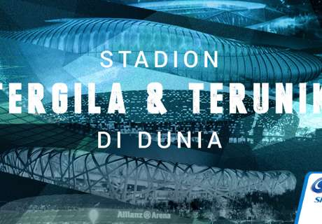 Deretan Stadion Tergila & Terunik
