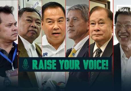 RAISE YOUR VOICE : คุณเลือกใครเป็นนายกสมาคมฟุตบอลแห่งประเทศไทย