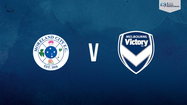 Melbourne Victory faces Moreland City in the PlayStation 4 NPL2 West on Saturday.