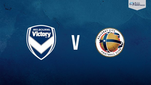 Melbourne Victory hosts Ballarat City in the PlayStation 4 NPL2 West.