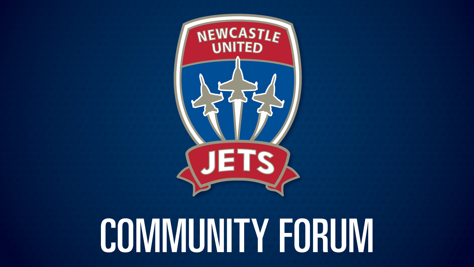 Newcastle Jets: Newcastle Jets Forum To Seek Community Input