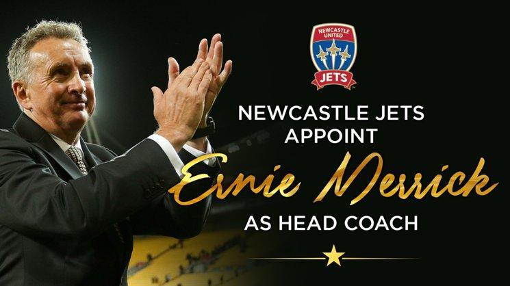 Newcastle Jets appoint Ernie Merrick as Head Coach