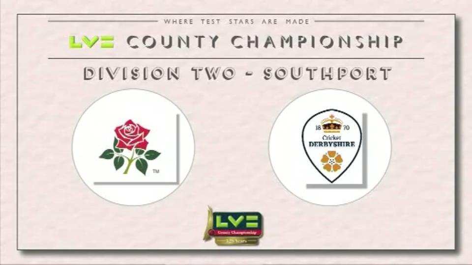 Lancashire v Derbyshire - Day 1