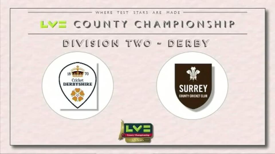 21 June 15: Derby v Surrey - Day 1