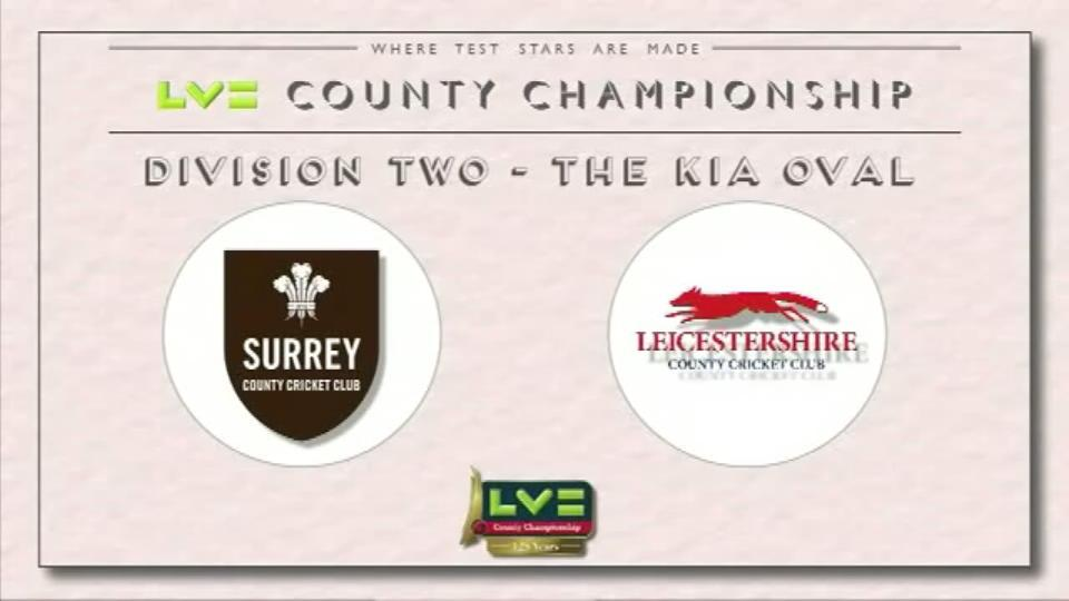 Surrey v Leicestershire - Day 2