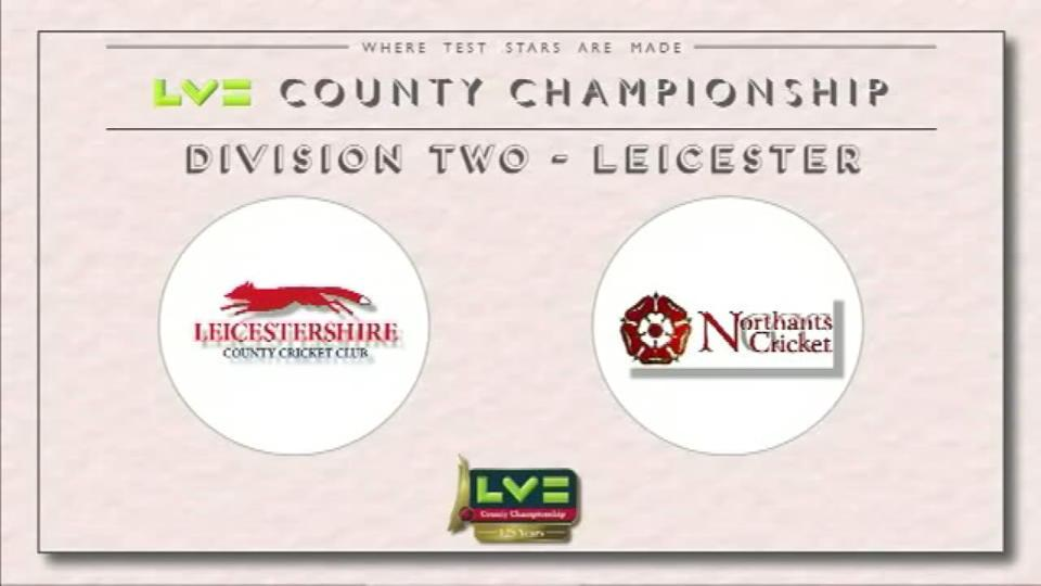 Leicestershire v Northamptonshire - Day 1