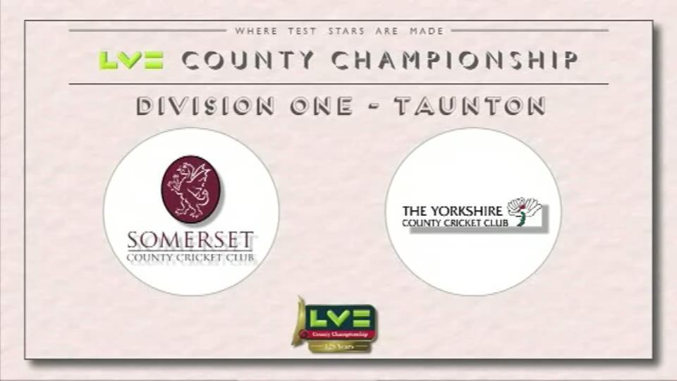 Somerset v Yorkshire - Day 1
