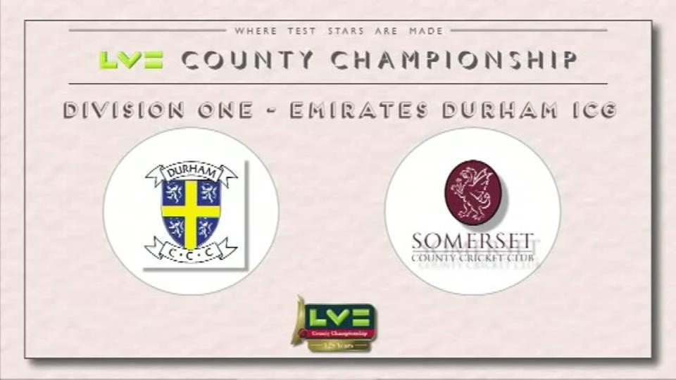 09 June 15: Durham v Som - Day 3