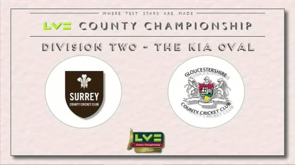 29 June 15: Surrey v Gloucs - Day 3