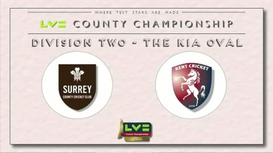 13 July 15: Surrey v Kent - Day 1