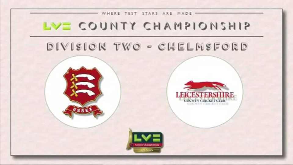 01 June 15: Essex v Leics - Day 2