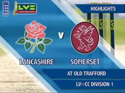 7 May - Lancashire v Somerset - Day 4