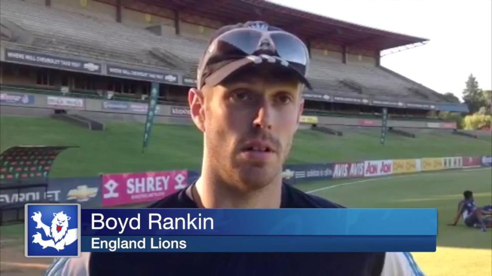 Boyd Rankin on a tough day for England Lions in South Africa