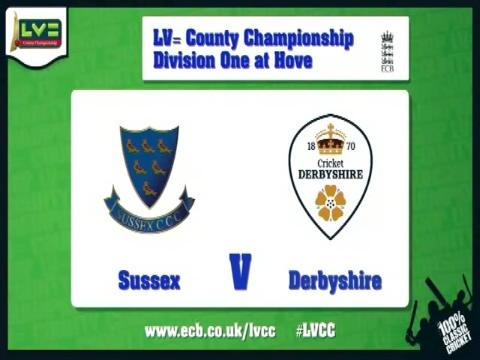 Sussex v Derbyshire - Day 1