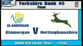 Glamorgan v Notts Outlaws: YB40, Final - Glamorgan Innings