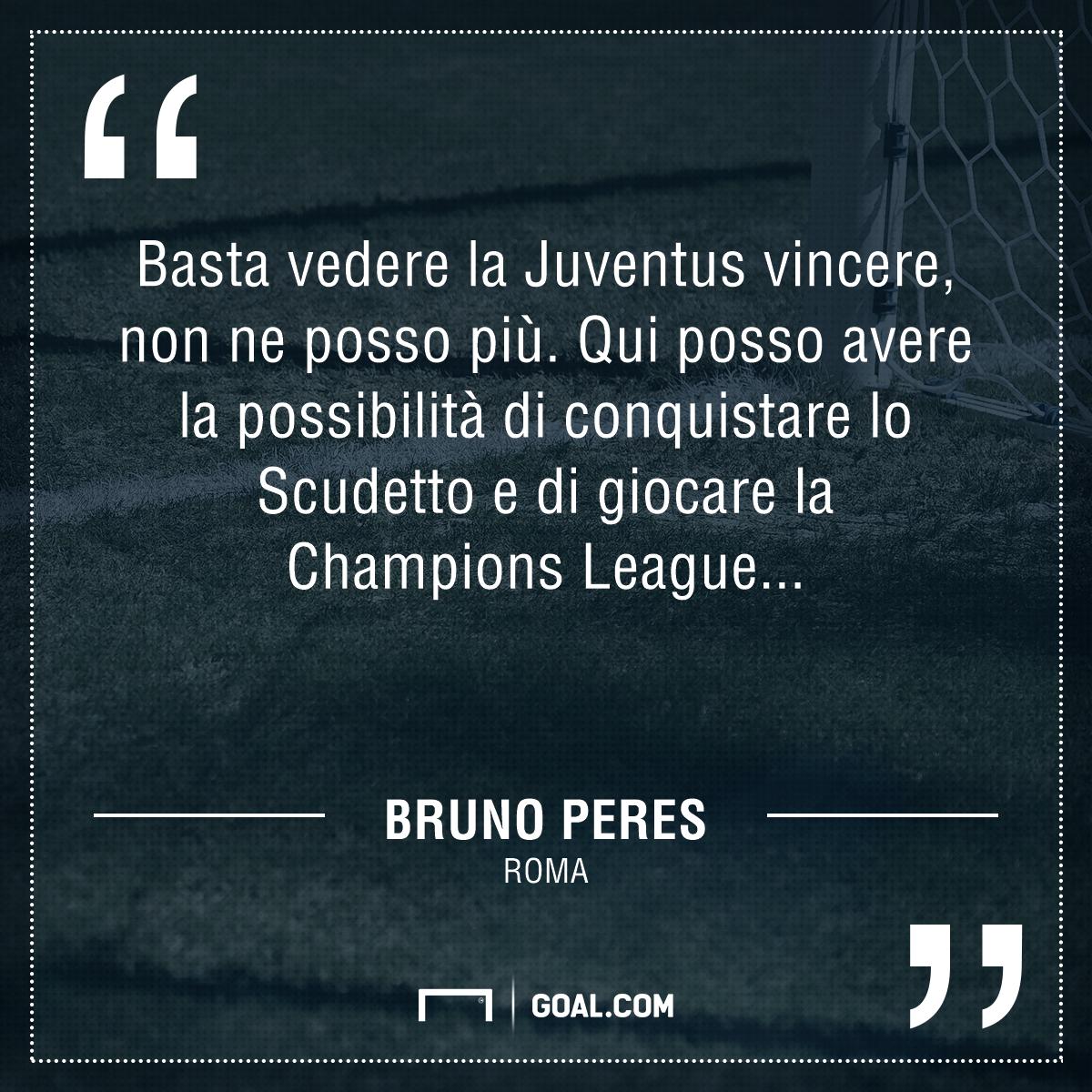 Bruno Peres sulla Juventus: