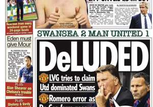 <strong>THE SUN | United Kingdom | DELUDED </strong> | LVG tries to claim Utd dominated Swans | Romero error as De Gea farce goes on<br /><br />PLUS: <strong> De Bruyne's here... in the flesh! | Eden must give Mour | Shelvey & Vardy in England squad </...