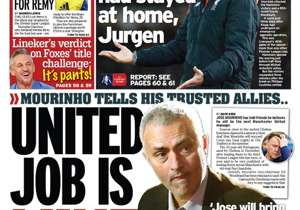 <strong>THE DAILY MIRROR | UK | UNITED JOB IS MINE |</strong> Mourinho tells his trusted allies