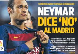 <strong>SPORT | Spain | NEYMAR SAYS 'NO' TO MADRID |</strong> Florentino wants to torpedo contract renewal