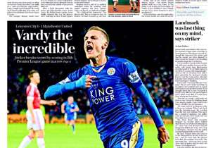 <strong>THE SUNDAY TELEGRAPH | England | VARDY THE INCREDIBLE |</strong> Striker breaks record by scoring 11th Premier League goal