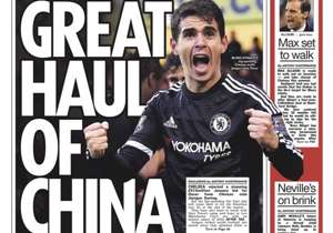 <strong>THE SUN | UK | GREAT HAUL OF CHINA |</strong> Blues snub amazing £57m Oscar bid, but they'll be back for him & Yaya