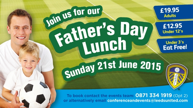 CELEBRATE FATHER'S DAY AT ELLAND ROAD