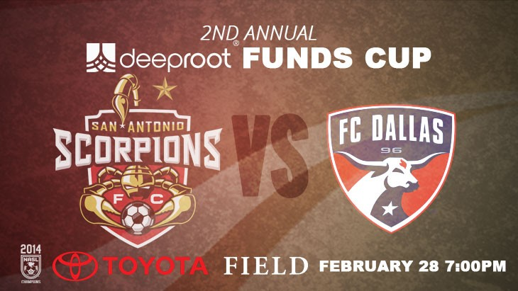 The San Antonio Scorpions to Face FC Dallas in 2nd Annual deeproot Funds Cup