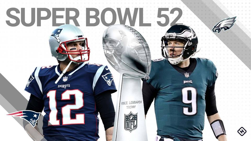 Super Bowl 52: Patriots vs. Eagles