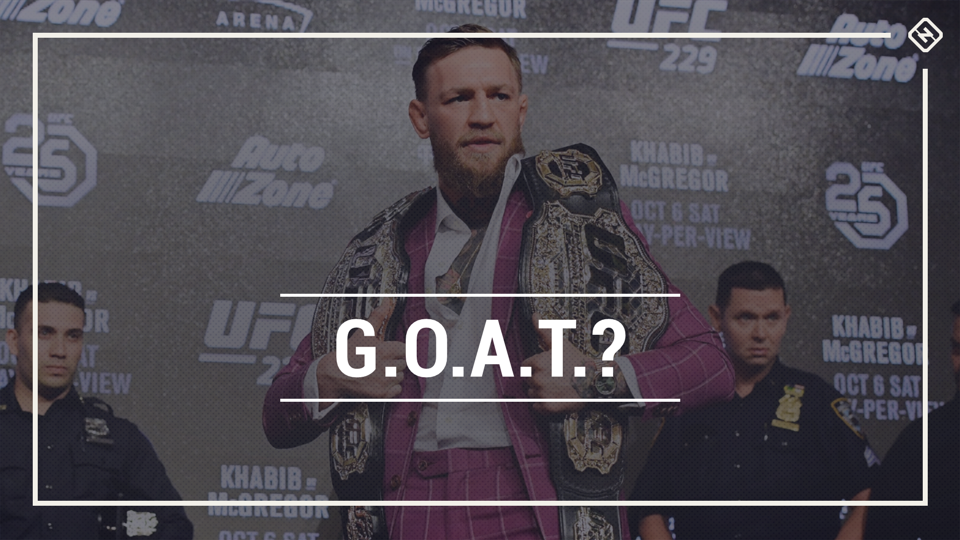 Is Conor McGregor the greatest MMA fighter of all time if he beats Khabib Nurmagomedov?