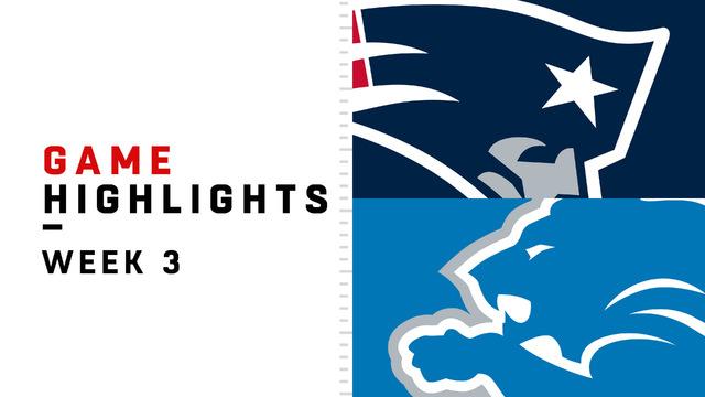 Patriots vs. Lions highlights | Week 3