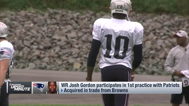 Mike Giardi: Josh Gordon an 'upgrade' over other Patriots wide receivers, despite drops at practice
