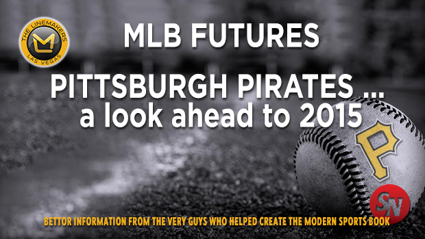 MLB Pirates 2015 Lookahead