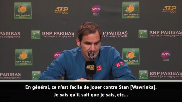 : Indian Wells - Federer sur Wawrinka - 'Je sais qu'il sait que je sais !'